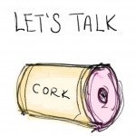Let's talk Cork